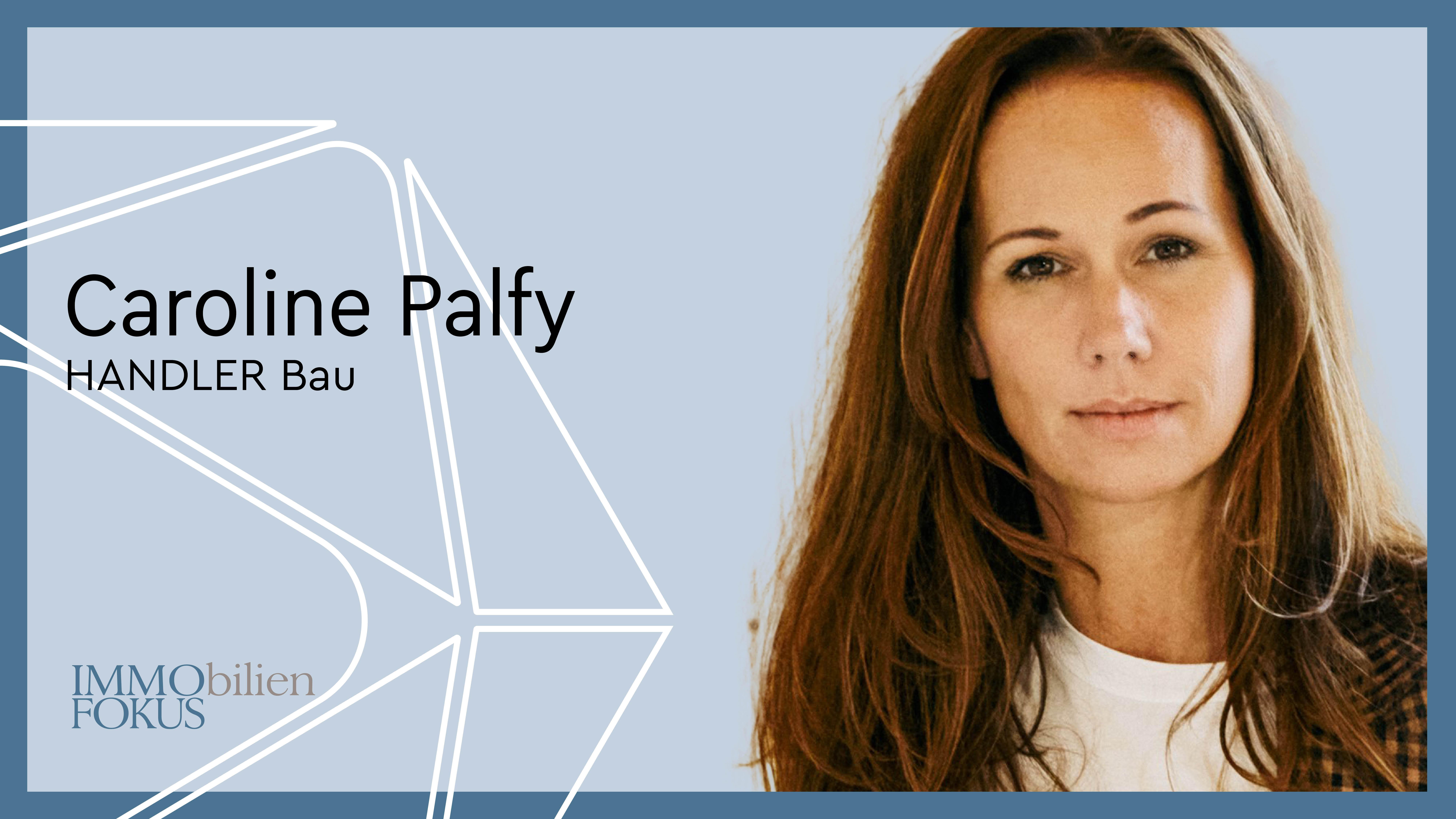 Caroline Palfy wird neue Geschäftsführerin bei HANDLER Bau