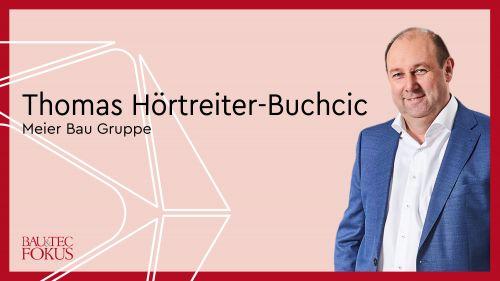 Thomas Hörtreiter-Buchcic ist neuer Geschäftsführer der Meier Bau Gruppe